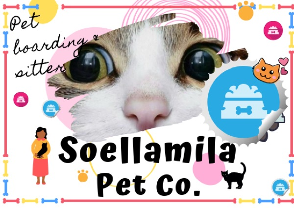Soellamila pet services寵物保姆及寄宿